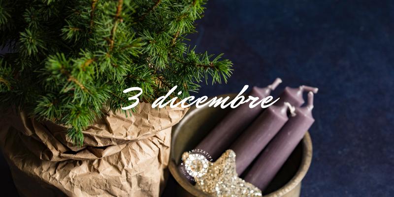 3 dicembre 2017: obiettivi e desideri