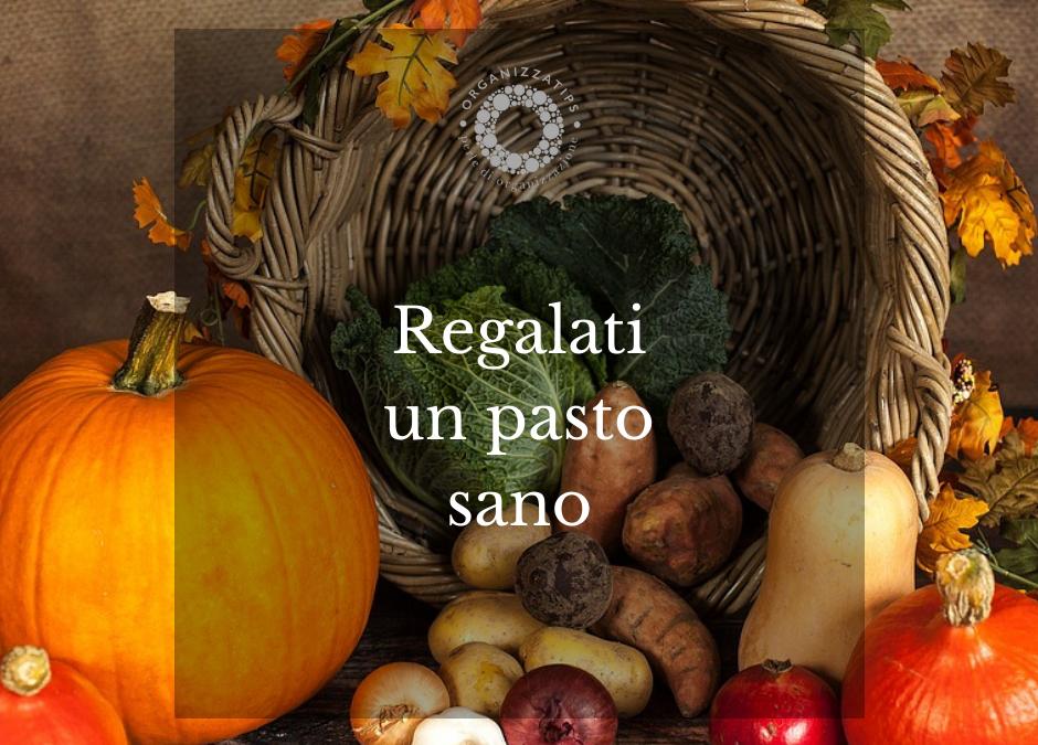 22 ottobre: regalati un pasto sano